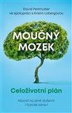 Obálka knihy Moučný mozek: Celoživotní plán