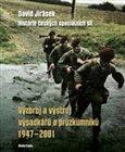 Obálka knihy Výzbroj a výstroj výsadkářů a průzkumníků 1947–2001