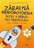 Obálka knihy Zábavná grafomotorika, úkoly a rébusy pro předškoláky