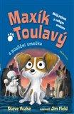 Obálka knihy Maxík Toulavý a pouliční smečka