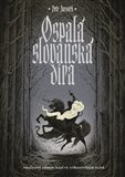 Obálka knihy Ospalá slovanská díra