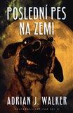 Obálka knihy Poslední pes na Zemi