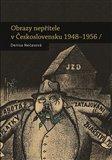 Obálka knihy Obrazy nepřítele v Československu 1948 - 1956
