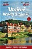 Obálka knihy Utajené hrady a zámky I.