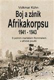 Obálka knihy Boj a zánik Afrikakorpsu 1941-43