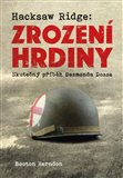Obálka knihy Hacksaw Ridge: Zrození hrdiny