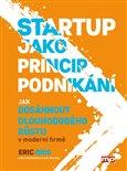 Obálka knihy Startup jako princip podnikání