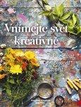 Obálka knihy Vnímejte svět kreativně