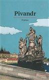 Obálka knihy Pivandr Prahou
