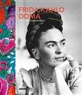 Obálka knihy Frida Kahlo doma