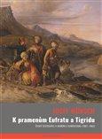 Obálka knihy K pramenům Eufratu a Tigridu