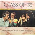 Obálka knihy Class Of '55: Memphis Rock & Roll Homecoming