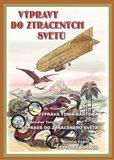 Obálka knihy Výpravy do ztracených světů