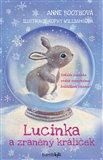 Obálka knihy Lucinka a zraněný králíček