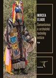 Obálka knihy Šamanismus a archaické techniky extáze