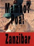 Obálka knihy Mambo? Poa! Zanzibar