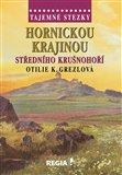Obálka knihy Hornickou krajinou středního Krušnohoří