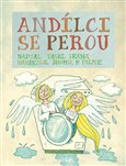 Obálka knihy Andílci se perou